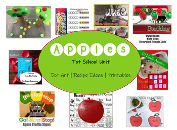 Tot School   APPLES   One Week of Activities   Printables   Recipes   Play Ideas