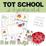 Tot School: B is for Bugs