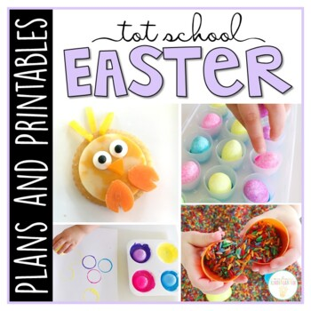 Tot School: Easter {Plans and Printables}