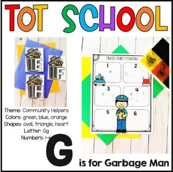 Tot School G is for Garbage Man