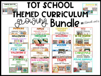 Tot School: A Complete Themed Curriculum: Growing Bundle