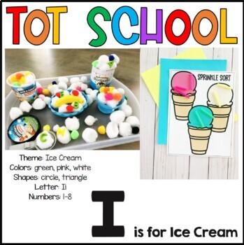 Tot School I is for Ice Cream