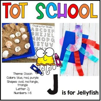 Tot School J is for Jellyfish