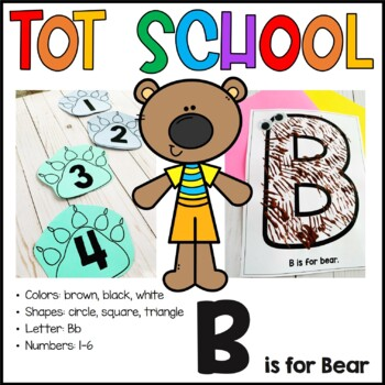 Tot School Letter B is for Bear