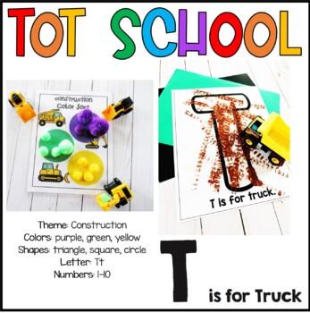 Tot School Letter T is for Truck