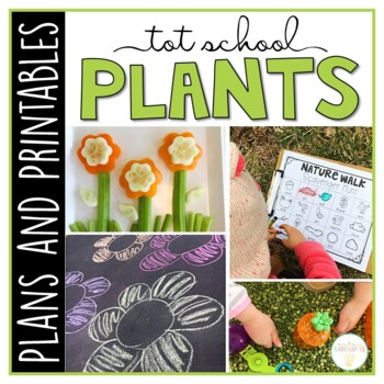 Tot School: Plants {Plans and Printables}
