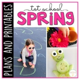 Tot School: Spring {Plans and Printables}