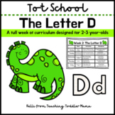 Tot School: The Letter D Week of Curriculum for 2-3 Year-Olds