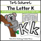 Tot School: The Letter K Week of Curriculum for 2-3 Year-Olds