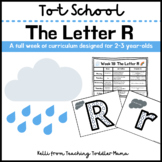 Tot School: The Letter R Week of Curriculum for 2-3 Year-Olds