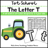 Tot School: The Letter T Week of Curriculum for 2-3 Year-Olds