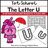 Tot School: The Letter U Week of Curriculum for 2-3 Year-Olds