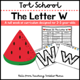 Tot School: The Letter W Week of Curriculum for 2-3 Year-Olds