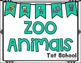 Tot School Theme: Zoo Animals