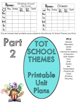 Tot School Themes - PRINTABLE Unit Plans (Blank - You Fill) PART 2