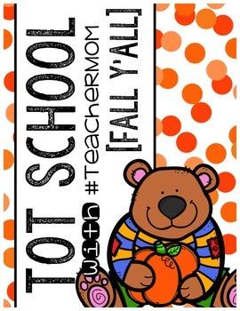 Tot School with #TeacherMom: Fall Y'All