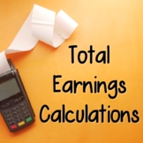 Total Earnings Calculation (Gross Pay)