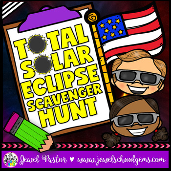 Total Solar Eclipse 2017 Activities (Solar Eclipse 2017 Scavenger Hunt)