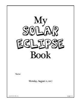Total Solar Eclipse: Booklet, Activites, & Lesson Plans