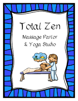 Total Zen Massage Parlor & Yoga Studio (Dramatic Play)