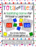 Total the Tiles: A Subitizing Game for Primary Learners (1-5 and 1-10)