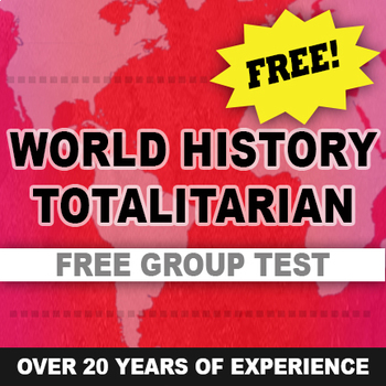 Totalitarian Test written and group World History Free