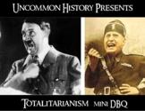 Totalitarianism - Characteristics of Totalitarian Governments - mini-DBQ