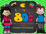 Totally 80's:  Math and Literacy Centers to Celebrate the 80th Day of School
