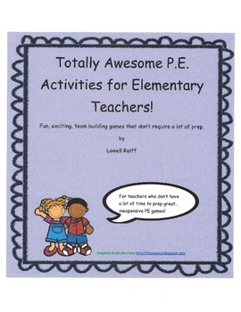 Totally Awesome P.E. Activities for Elementary Teachers! P