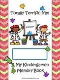 Totally Terrific Me Kindergarten Memory Book 2014-2015