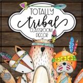 Totally Tribal Classroom Decor