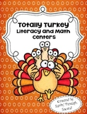 Totally Turkey Literacy and Math Centers