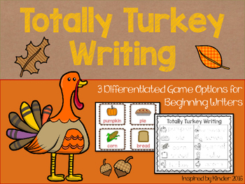 Totally Turkey! November Writing Center (Differentiated for Beginning Writers)