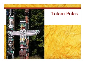 Totem Pole Power Point