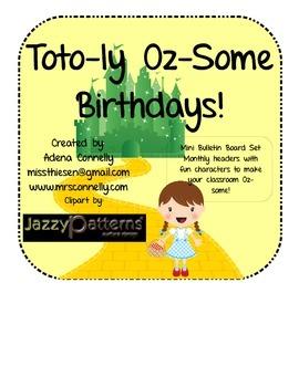 Toto-ly Oz-some Birthdays!  Mini Bulletin Board Set