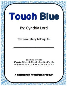 Touch Blue by Cynthia Lord Novel Study / Key