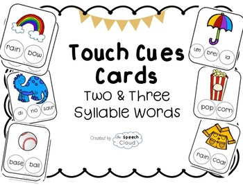 Touch Cue Cards for Two & Three  Syllable Words