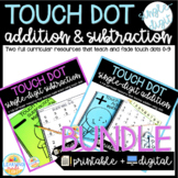 Touch Dot Math Addition and Subtraction BUNDLE (Printable + Digital)