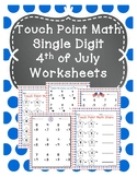 Touch Point Math 4th of July Worksheets