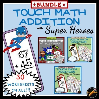 Touch Math Addition BUNDLE with Super Hero Theme