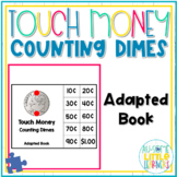 Touch Money Adapted Book - Counting Dimes - Special Education