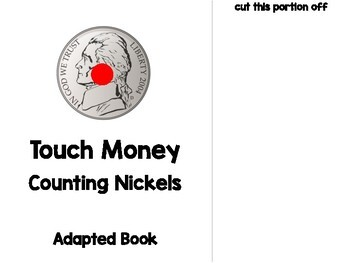Touch Money Adapted Book - Counting Nickels - Special Education