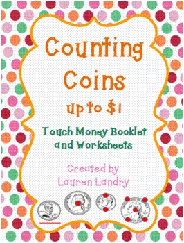 touch money booklet and worksheets counting coins up to 1 by lauren landry. Black Bedroom Furniture Sets. Home Design Ideas