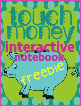 Touch Money Interactive Math Journal - Freebie