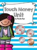 Touch Money Mini Unit