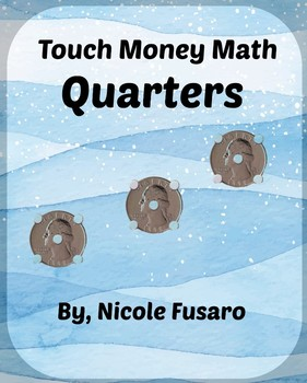 Touch Money Quarters ONLY