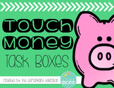 Touch Money Task Boxes