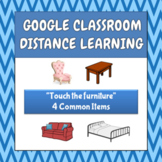 Touch The Furniture - Google - Distance Learning (ABA, Spe