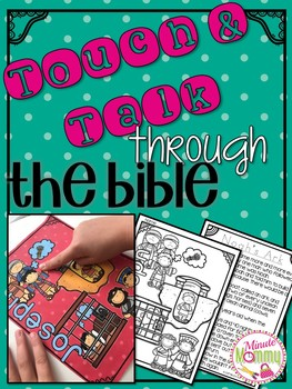 {Touch and Talk} Through the Bible
