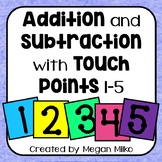 Touch points: simple addition and subtraction with touchpoints 1-5